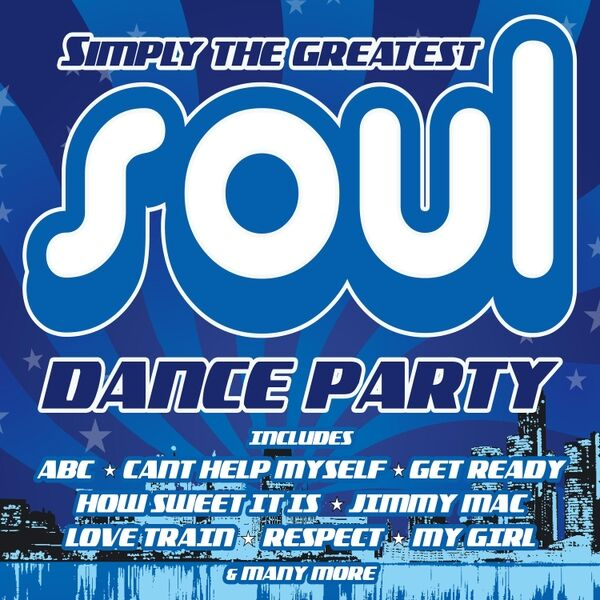 Cover art for Simply the Greatest Soul Dance Party