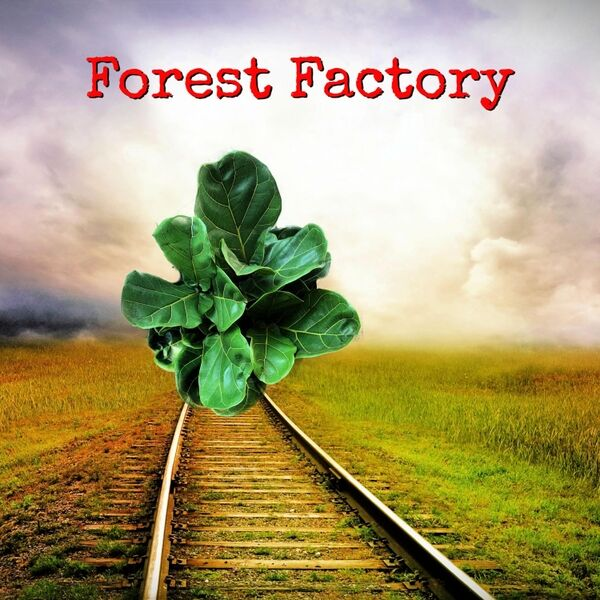 Cover art for Forest Factory