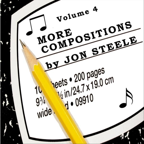 Cover art for More Compositions by Jon Steele, Vol. 4