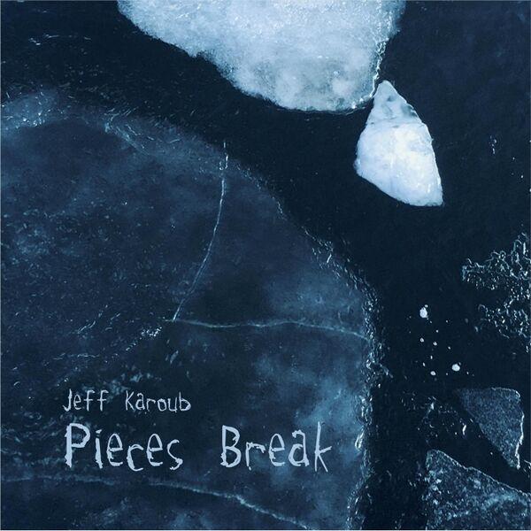 Cover art for Pieces Break