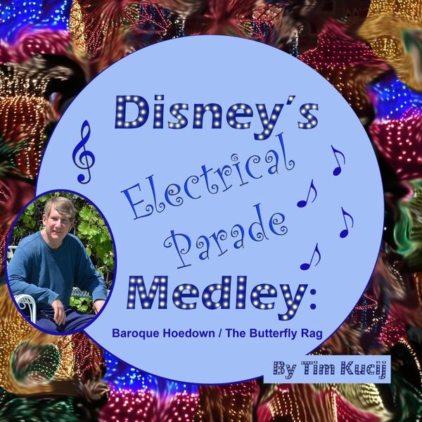 Cover art for Disney's Electrical Parade Medley: Baroque Hoedown / The Butterfly Rag