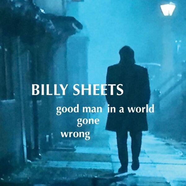 Cover art for Good Man in a World Gone Wrong