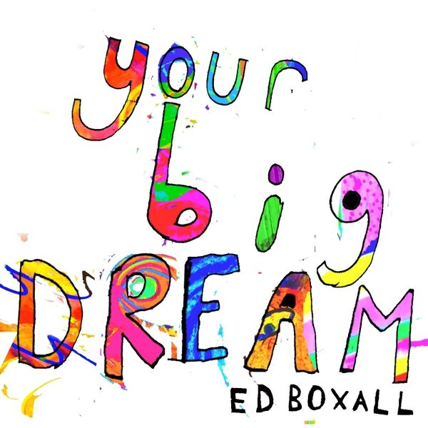 Cover art for Your Big Dream