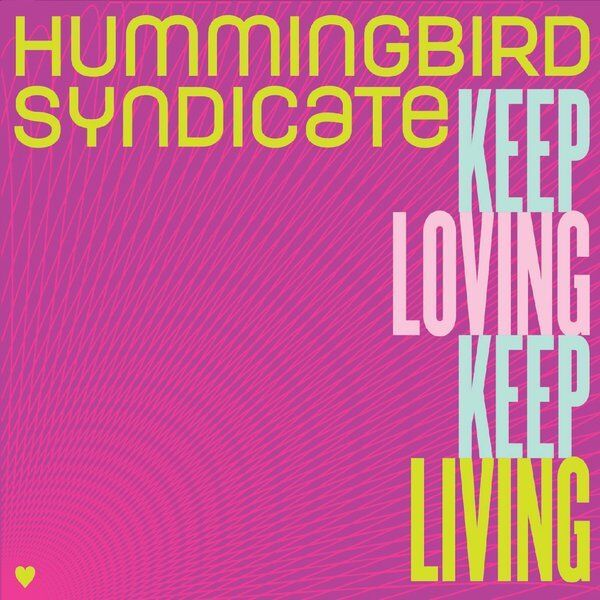 Cover art for Keep Loving Keep Living