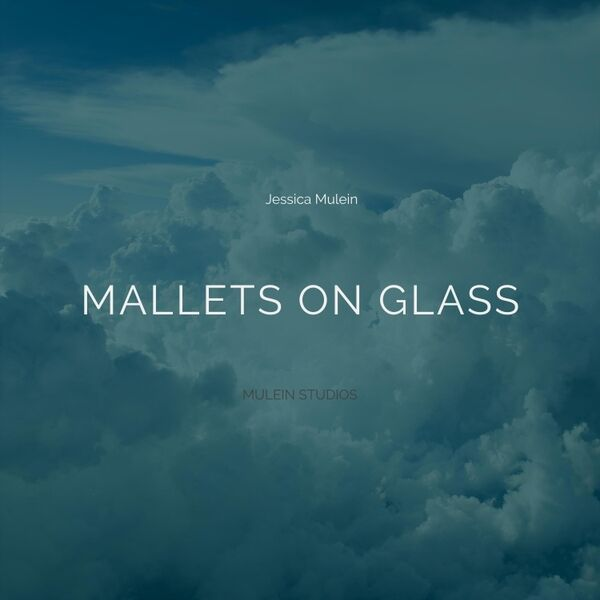 Cover art for Mallets on Glass