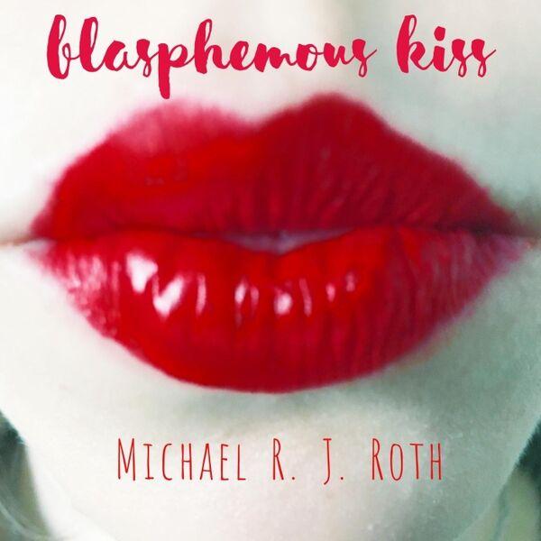 Cover art for Blasphemous Kiss