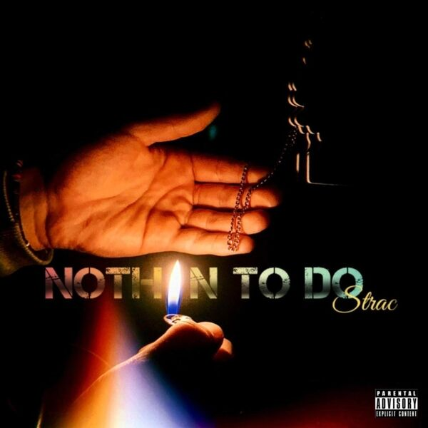 Cover art for Nothin' to Do