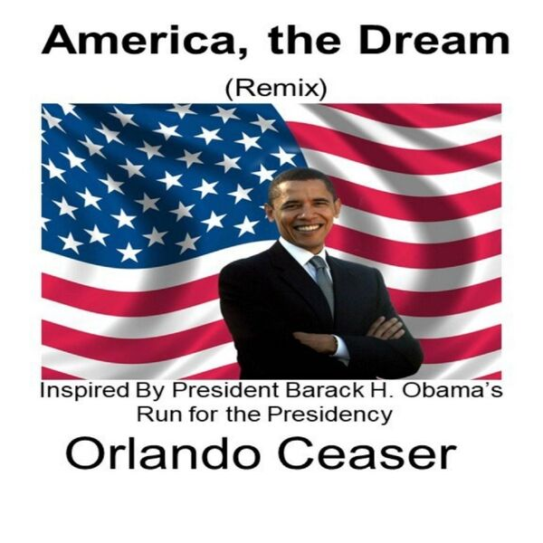 Cover art for America, the Dream (Remix)
