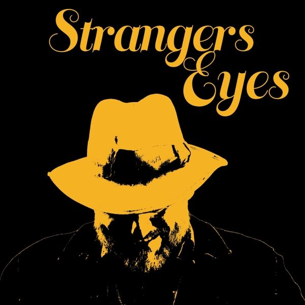 Cover art for Strangers Eyes