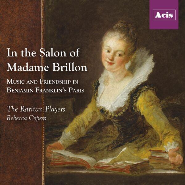Cover art for In the Salon of Madame Brillon: Music and Friendship in Benjamin Franklin's Paris