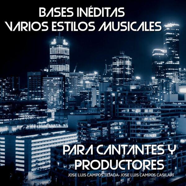 Cover art for Bases Inéditas: Varios Estilos Musicales (Para Cantantes y Productores
