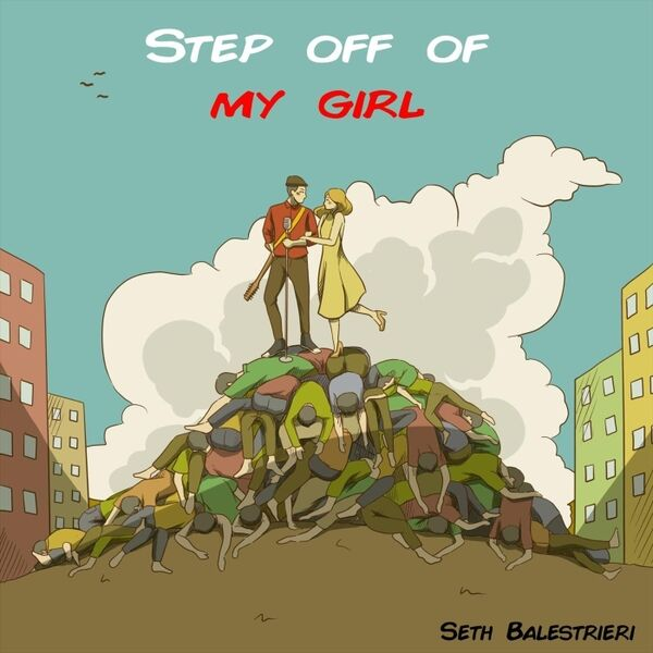 Cover art for Step off of My Girl