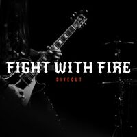 Fight with Fire
