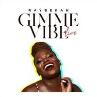 Gimme Vibe (Live)