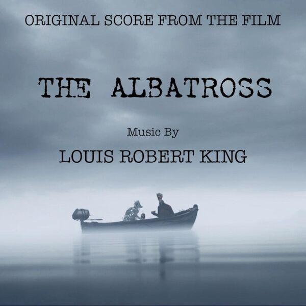 Cover art for The Albatross (Original Score from the Film)