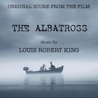The Albatross (Original Score from the Film)