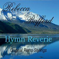 Hymn Reverie: Original Piano Stylings
