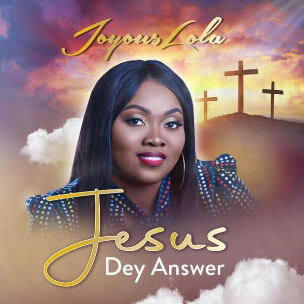 Cover art for Jesus Dey Answer