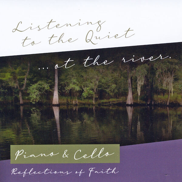 Cover art for Listening to the Quiet... At the River