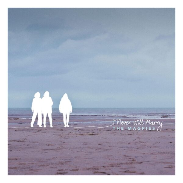 Cover art for I Never Will Marry