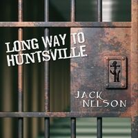 Long Way to Huntsville