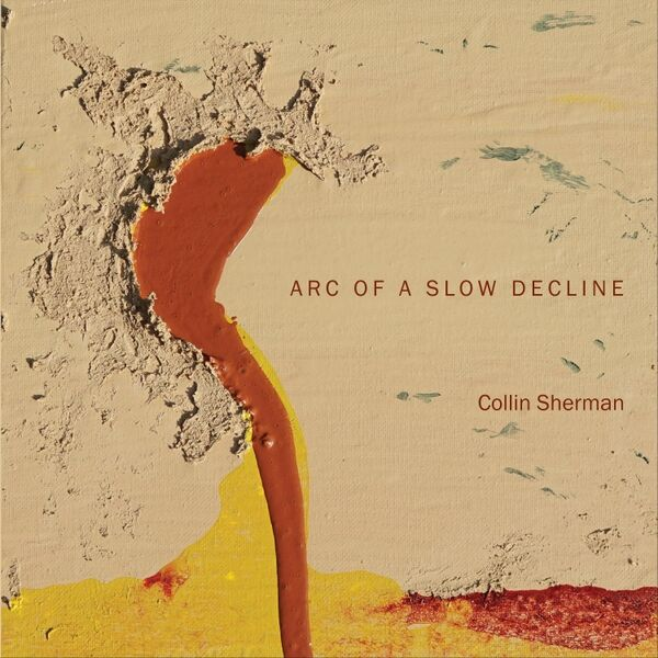 Cover art for Arc of a Slow Decline