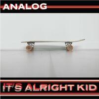 It's Alright Kid