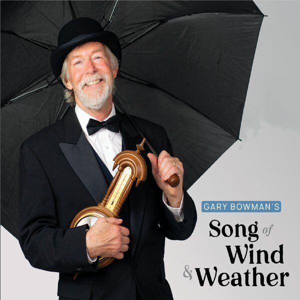Cover art for Gary Bowman's Song of Wind & Weather