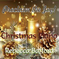 Christmas Piano: Proclaim the Joy