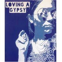 Loving a Gypsy