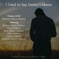 I Used to Say Daddy's Home
