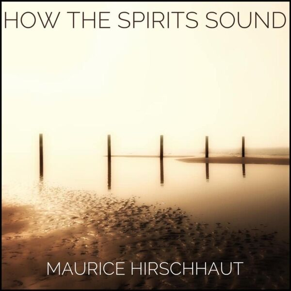 Cover art for How the Spirits Sound