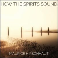 How the Spirits Sound