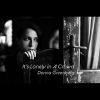 It's Lonely in a Crowd