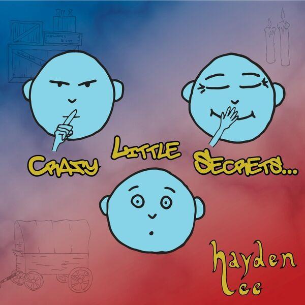 Cover art for Crazy Little Secrets