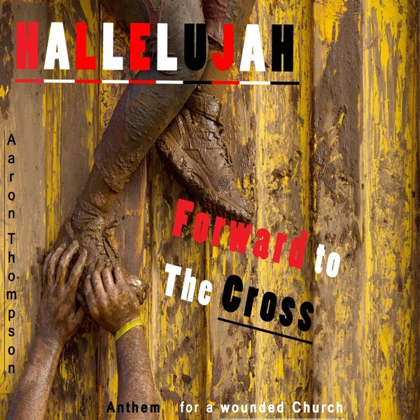 Cover art for Hallelujah, Forward to the Cross