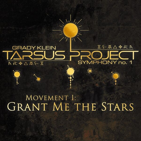 Cover art for Tarsus Project, Symphony No. 1: I. Grant Me the Stars