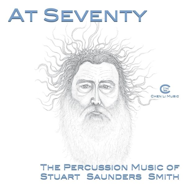 Cover art for At 70: The Percussion Music of Stuart Saunders Smith