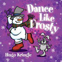 Dance Like Frosty
