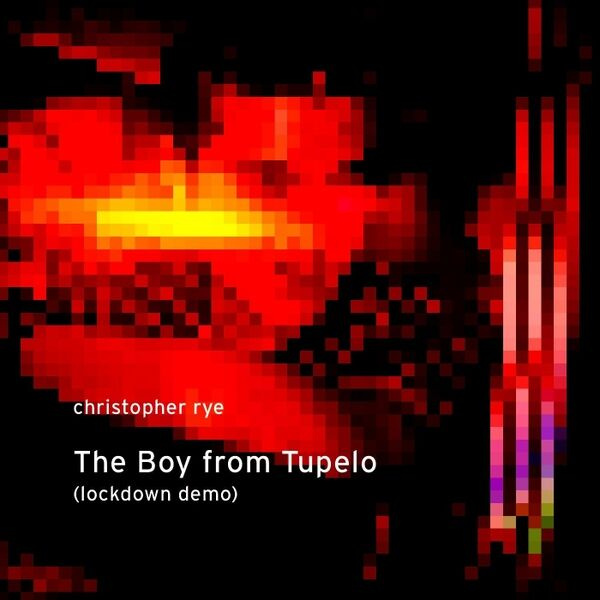 Cover art for The Boy from Tupelo (Lockdown Demo)