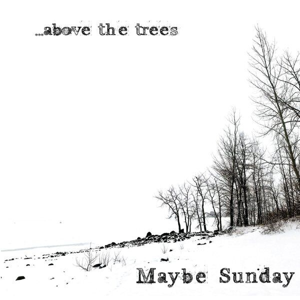 Cover art for ...Above the Trees