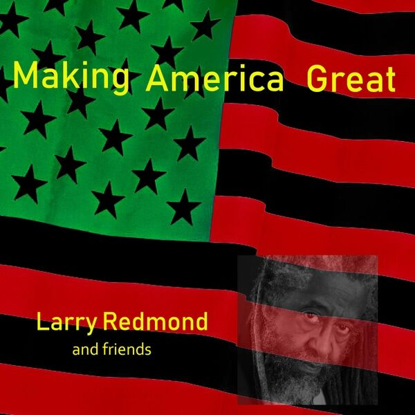 Cover art for Making America Great