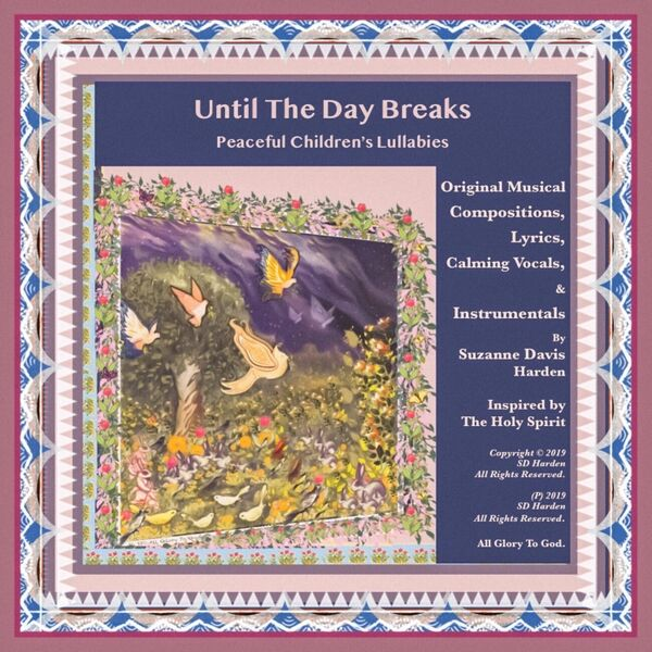Cover art for Until the Day Breaks: Peaceful Children's Lullabies