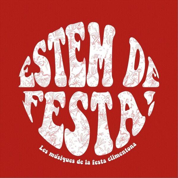 Cover art for Estem De Festa! Les Músiques De La Festa Climentona