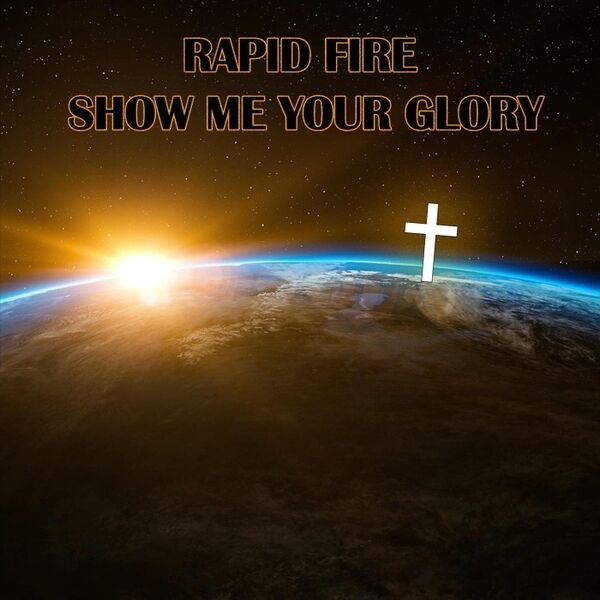 Cover art for Show Me Your Glory