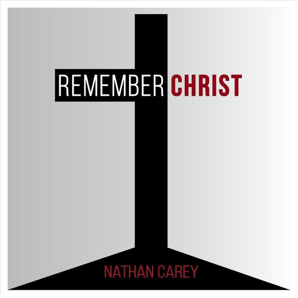 Cover art for Remember Christ