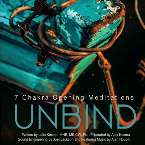 Cover art for Unbind 7 Chakra Opening Meditations