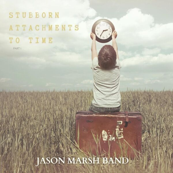 Cover art for Stubborn Attachments to Time, Pt. 1