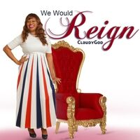 We Would Reign