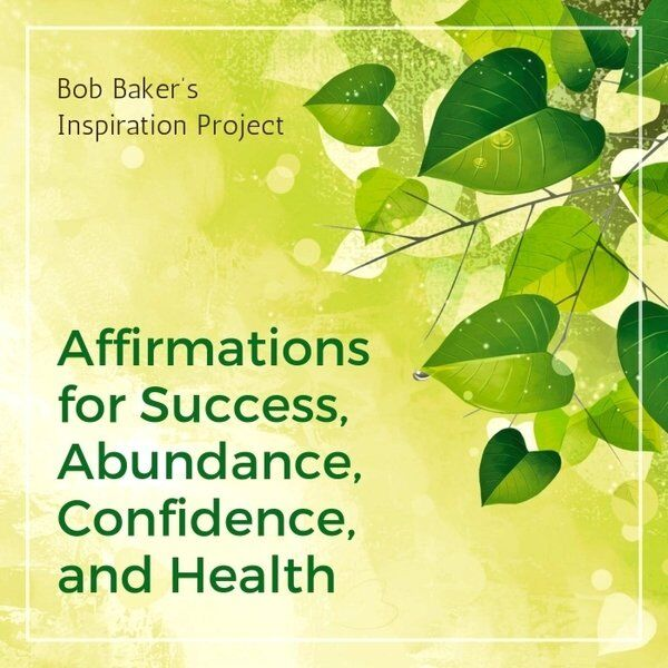 Cover art for Affirmations for Success, Abundance, Confidence, And Health